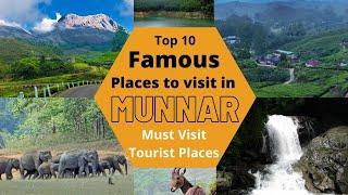 Top 10 Famous Places to Visit in Munnar, Must Visit Tourist Places in Munnar, Kerala