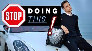 10 Things all GUYS should STOP DOING | Not at 20, 30 or 40, but right now!