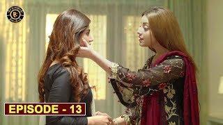 Mera Dil Mera Dushman Episode 13   Alizeh Shah & Noman Sami   Top Pakistani Drama