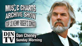 Top 10 Highest Charting Hits Of Kenny Rogers | Music Charts Archive Show with Dan Cheney on #DJNTV