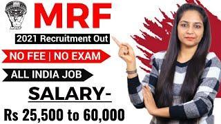MRF Recruitment 2021 | MRF Vacancy 2021| All India Job|Govt Jobs March 2021|Railway Recruitment 2021