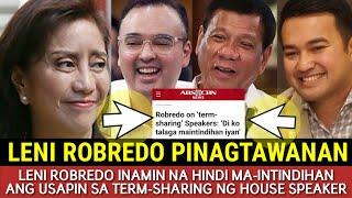 LENI PINAGTAWANAN DAHIL HINDI MAINTINDIHAN ANG TERM-SHARING NG HOUSE SPEAKER / PALASYO NAWINDANG!