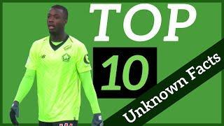Nicolas Pépé: Top 10 Unknown Facts