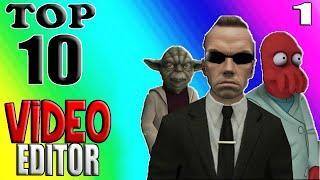 VanossGaming Top 10 Video Editor Part 1