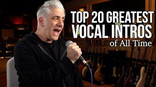 TOP 20 GREATEST VOCAL INTROS OF ALL TIME
