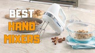 Best Hand Mixers in 2020 - Top 6 Hand Mixer Picks