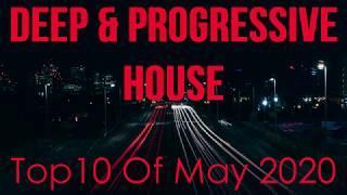 Deep & Progressive House Mix 041 | Best Top 10 Of May 2020