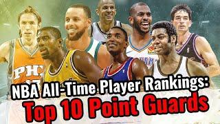 NBA All-Time Player Rankings: Top 10 Point Guards   Where Chris Paul ranks all-time among PGs