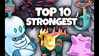 THE TOP 10 STRONGEST POKEMON IN POKEMON SWORD AND SHIELD