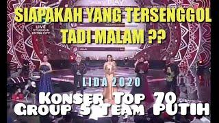 HASIL AKHIR GROUP 5 TOP 70 LIDA 2020 TADI MALAM | TEAM PUTIH