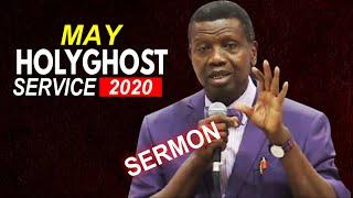 PASTOR E.A ADEBOYE SERMON @ RCCG MAY 2020 HOLY GHOST SERVICE