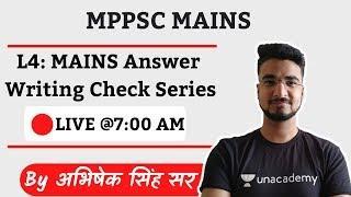 L4: MPPSC Mains Answer Writing | Live Discussion | Abhishek Singh