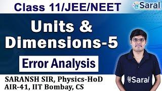 Units and Dimensions - 5   Error Analysis   Class 11, JEE, NEET Physics   Saransh Sir   eSaral