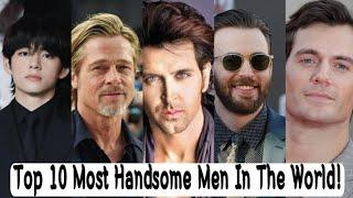 Top 10 Most Handsome Men In The World 2021! ( latest updated 2021) !