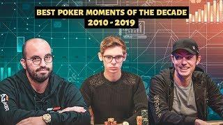 10 BEST POKER MOMENTS and Events of the Decade (2010 - 2019)