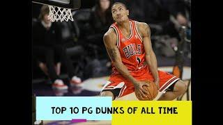 All Time Top 10 Dunks by NBA Point Guards (HD)