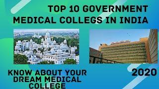 Top 10 Government Medical Colleges in India 2020