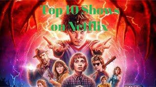 Top 10 Tv Shows On Netflix To Binge Watch Right Now