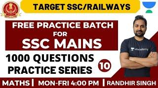 Free Practice Batch For SSC Mains | 1000 Question Series (Day 10) | SSC Mains | Randhir Singh