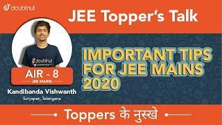 JEE Main Topper 2019  | AIR 8  Kandibanda Vishwanth, Best Tips & Strategies for JEE Mains 2020