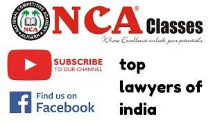 #NCALAWCLASSES NCA LAW CLASSES PRESENT TOP 10 LAWYERS OF INDIA
