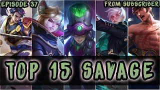Mobile Legends Top 15 Savage Moments Episode 37