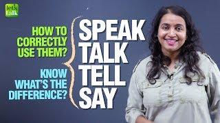 Confusing English Verbs - SPEAK, SAY, TELL, TALK - What's The Difference? English Grammar Lesson