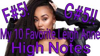 My 10 Favorite Leigh Anne High Notes - Top 10