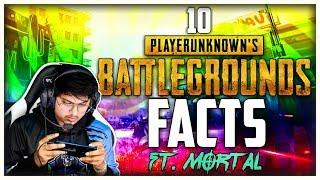 Top 10 PUBG Facts | If You play PUBG Then Must Watch this Video | Ft. @MORTAL