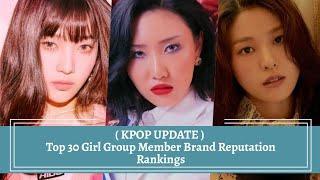 ( KPOP UPDATE JANUARY 2020 ) Top 30 Girl Group Member Brand Reputation Rankings