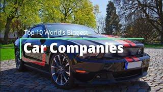 Top 10 World's Biggest Car Companies 2020