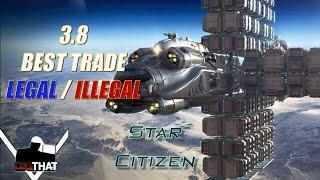 Star Citizen 3.8 BEST Legal & Illegal Trading Guide - Star Citizen Tutorials