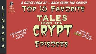 Top 15 Favorite Tales from the Crypt Episodes - A Quick Look At