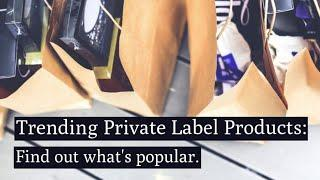 10 Trending Private Label Products for 2020