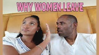 7 REASONS WHY WOMEN LEAVE MEN THEY LOVE - Relationship Advice
