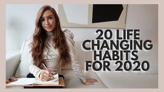 20 Habits That Will Change Your Life in 2020