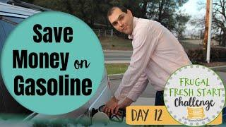 Top 10 Ways to Save Money on Gasoline-- Frugal Fresh Start Challenge Day 12