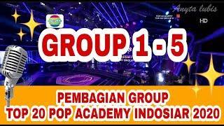 PEMBAGIAN GROUP TOP 20 POP ACADEMY INDOSIAR ( 1-5) || group manakah jagoanmu chek disini