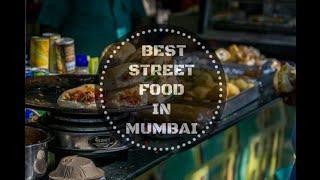 top 10 best street foods in mumbai