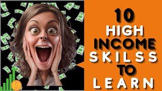 TOP 10 HIGH INCOME SKILLS TO LEARN || ANYONE CAN LEARN || WORK FROM HOME || HIGHEST PAYING JOBS