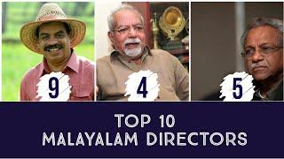 TOP 10 MALAYALAM FILM DIRECTORS OF ALL TIME | STORIES OF A MONK | MALAYALAM CINEMA | MOLLYWOOD