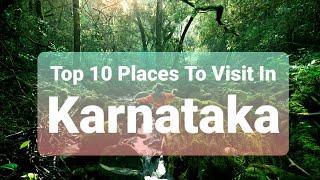 TOP 10 PLACES TO VISIT IN KARNATAKA   #KARNATAKA #TOP10 #PLACE'S #VISIT