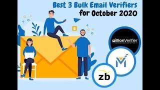 Top 3 choices for Bulk Email Verification Service in October 2020