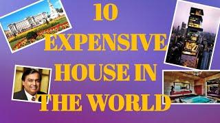 Top 10 Most Expensive House in the world | Top Expensive House in the world | WAY 2 FACT