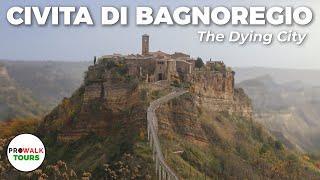 Civita di Bagnoregio Walking Tour - The Dying City