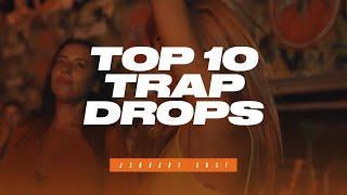 TOP 10 TRAP DROPS - JANUARY 2021