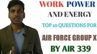 work power and energy | top 10 questions of physics for air force group x | math tricks point