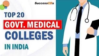 Top 20 Government Medical Colleges in India | Best Government MBBS Colleges