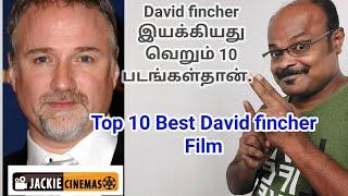 Best Top 10 David Fincher Films #Jackiesekar's Recommendation - #Jackiecinemas