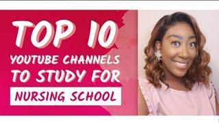 Nursing School: Top 10 YouTube Channels to Study